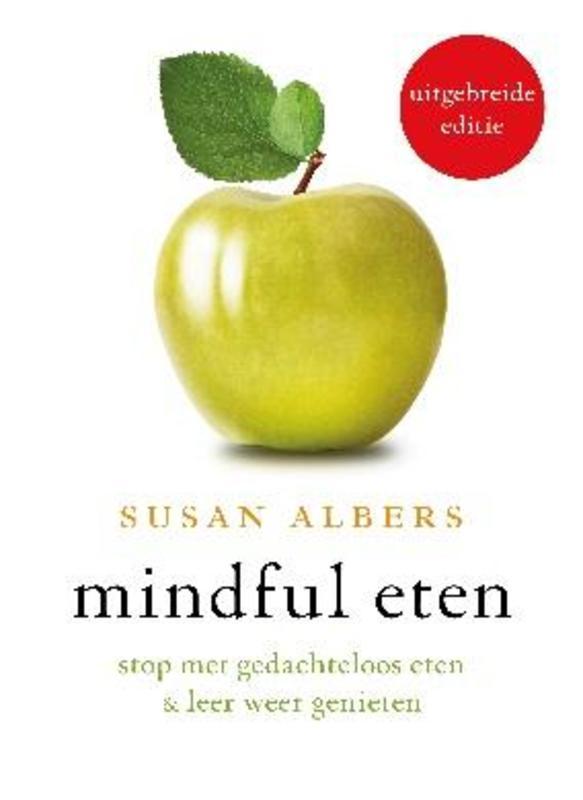 Mindful eten stop met gedachteloos eten en leer weer genieten, Susan Albers, Paperback