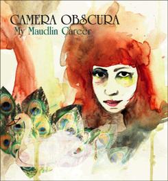 MY MAUDLIN CAREER Audio CD, CAMERA OBSCURA, CD
