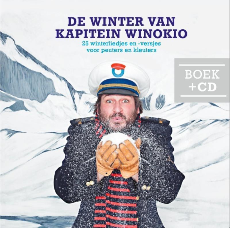 De winter van Kapitein Winokio 25 winterliedjes en -versjes voor peuters en kleuters, Seresia, Winok, Paperback