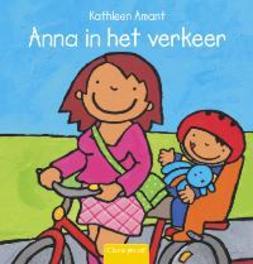 Anna in het verkeer Kathleen Amant, Hardcover