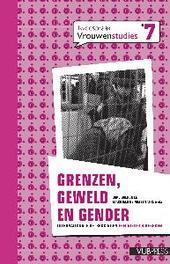 Grenzen, geweld en gender. internationale betrekkingen feministisch bekeken, Paperback