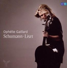 WORKS FOR CELLO OPHELIE GAILLARD LISZT/SCHUMANN, CD