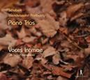 PIANO TRIOS VOCES INTIMAE
