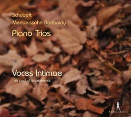 PIANO TRIOS VOCES INTIMAE SCHUBERT/MENDELSSOHN, CD