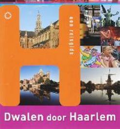Dwalen door Haarlem