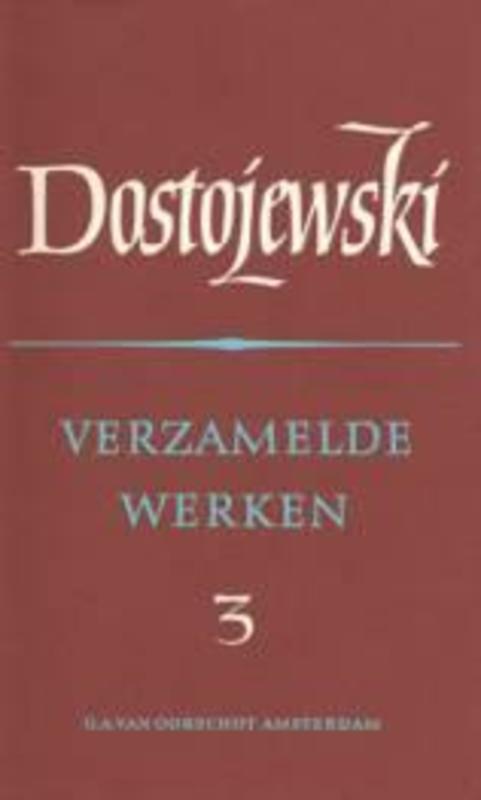 Verzamelde werken: 3 aantekeningen Russische Bibliotheek, F. M. Dostojevski, Hardcover