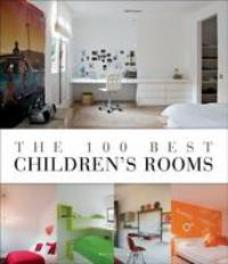 The 100 best children's rooms. Pauwels, Wim, Hardcover