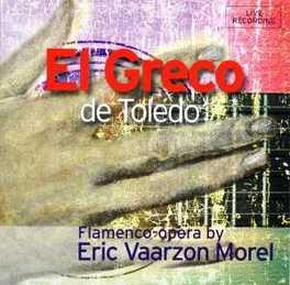 EL GRECO DE TOLEDO ERIC VAARZON MOREL, CD