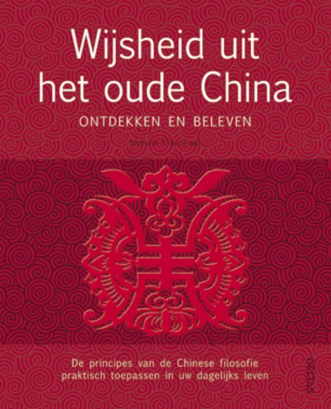 Wijsheid uit het Oude China. ontdekken en beleven, Nathalie Chasseriau, Paperback