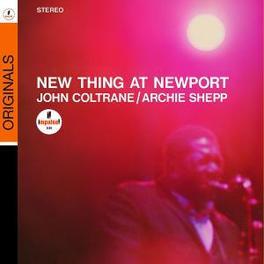 NEW THING AT NEWPORT Audio CD, JOHN/ARCHIE SHE COLTRANE, CD