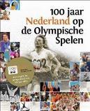 100 jaar Nederland op de...