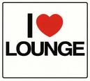 I LOVE LOUNGE -DIGI- FT....