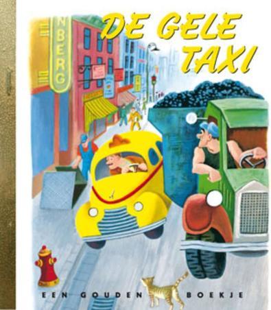 De gele taxi GOUDEN BOEKJES SERIE