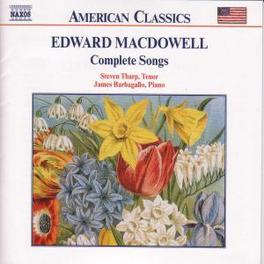 COMPLETE SONGS JAMES BARBAGALLO E. MACDOWELL, CD