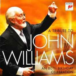 A TRIBUTE TO JOHN WILLIAM MUSIC COMPOSED AND CONDUCTED BY JOHN WILLIAMS J. WILLIAMS, CD