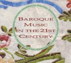 BAROQUE MUSIC IN THE 21ST