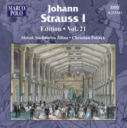 EDITION VOL.21 SLOVAK SINFONIA ZILINA/CHRISTIAN POLLACK J. STRAUSS, CD