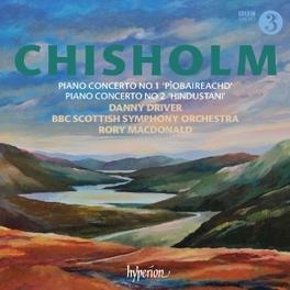 PIANO CONCERTOS NO.1 & 2 BBC SCOTTISH S.O./RORY MACDONALD/DANNY DRIVER E. CHISHOLM, CD