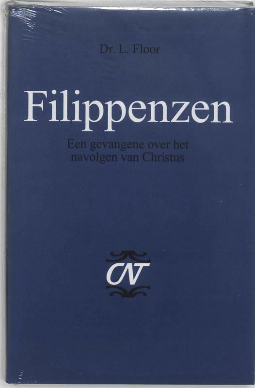 Filippenzen een gevangene over het navolgen van Christus, L. Floor, Hardcover