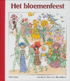 Het bloemenfeest. een prentenboek van Elsa Beskow, E. Beskow, Hardcover
