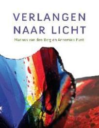 Verlangen naar licht Annemiek Punt, Hardcover
