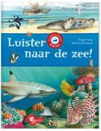 Luister naar de zee! Haag, Holger, Hardcover