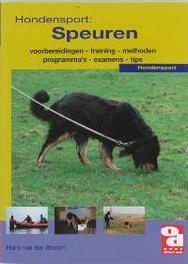 Hondensport: Speuren. voorbereidingen, training, methoden, programma's, examens en tips, Van der stroom, Hans, Paperback