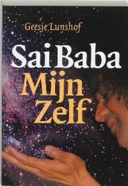 Sai Baba mijn zelf. Lunshof, G., Hardcover