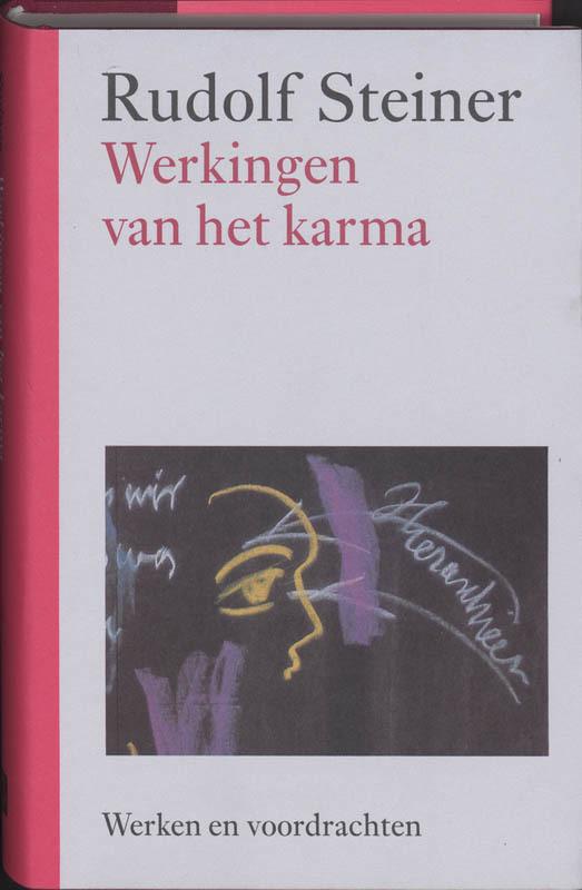 Werkingen van het karma. kernpunten van de antroposofie : karma en reincarnaties, Steiner, Rudolf, Hardcover