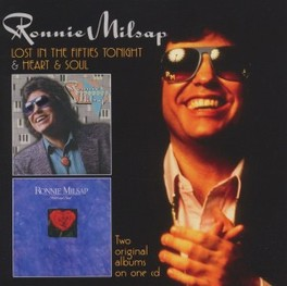 LOST IN THE FIFTIES.. .. TONIGHT/ HEART & SOUL RONNIE MILSAP, CD