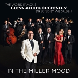 IN THE MILLER MOOD GLENN MILLER ORCHESTRA, CD