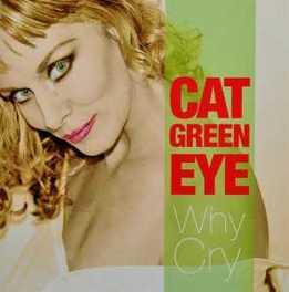 WHY CRY CAT GREEN EYE, CD