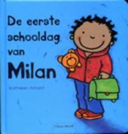 De eerste schooldag van Milan Kathleen Amant, Hardcover