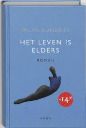 Het leven is elders. Milan Kundera, Hardcover