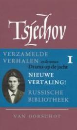Verzamelde werken: 1 Verhalen 1880-1885  Drama op de jacht en de roman Drama op de jacht, Tsjechov, Anton, Hardcover