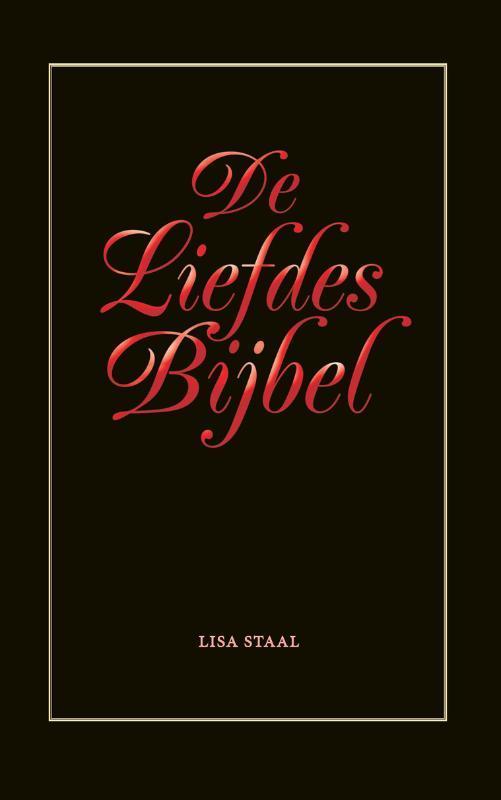 De liefdes bijbel Staal, Lisa, Paperback