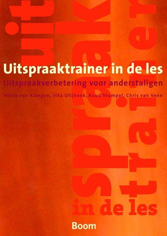 Uitspraaktrainer in de les uitspraakverbetering voor anderstaligen, Van Veen, Chris, Paperback