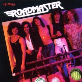 HEY WORLD -REMAST- ROADMASTER, CD