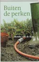 Buiten de perken tuinieren met gezond verstand, Romke van de Kaa, Paperback