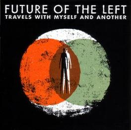 TRAVELS WITH MYSELF AND.. .. ANOTHER Audio CD, FUTURE OF THE LEFT, CD