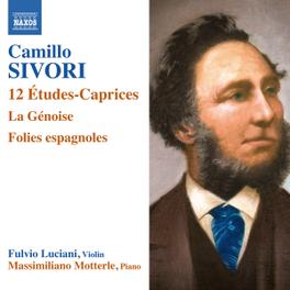12 ETUDES-CAPRICES FULVIO LUCIANI/MASSIMILIANO MOTTERIE C. SIVORI, CD