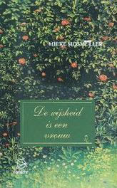 De wijsheid is een vrouw Mosmuller, Mieke, Hardcover
