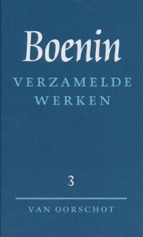 Verzamelde werken: 3 Verhalen 1930-1953 Het leven van Arsenjev. Russische Bibliotheek, I.A. Boenin, Hardcover