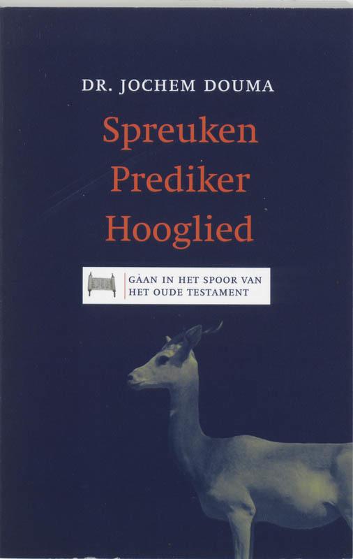 Spreuken Prediker Hooglied Douma, Jos, Paperback