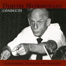 VERKLARTE NACHT.. .. /SYMPHONY 5//MITROPOULOS, D.//VIENNA PHO Audio CD, SCHOENBERG/SCRIABIN/SCHMI, CD