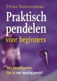 Praktisch pendelen voor beginners met pendelkaarten, tip sen messing pendel, Petra Sonnenberg, Paperback