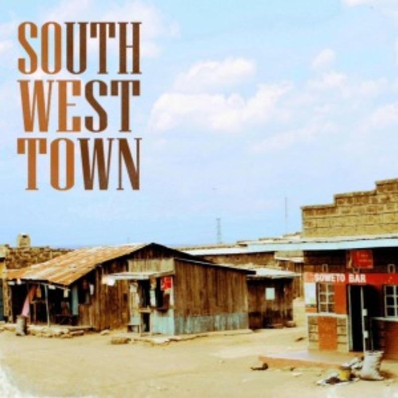 SOUTH WEST TOWN SOWETO, Vinyl LP
