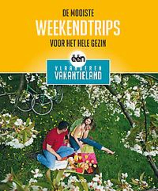 De mooiste weekendtrips voor het hele gezin één Vlaanderen vakantieland, Sophie Allegaert, Paperback