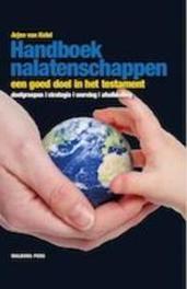 Handboek nalatenschappen een goed doel in het testament, Van Ketel, Arjen, Hardcover