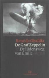 De Graf Zeppelin, of De lijdensweg van Emile. roman, De Obaldia, René, Hardcover